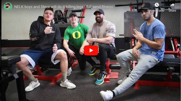 NELK boys and Steve will do it killing legs | Full Send Fitness!
