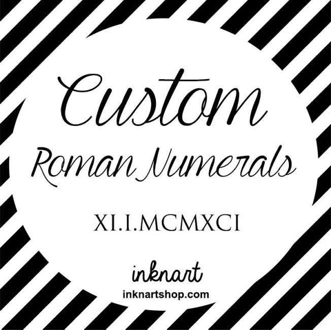 Set of 2 Custom Tattoo - Small Size Roman Numerals temporary tattoo