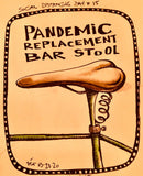 Social Distancing print (pre-order) -  Pandemic replacement bar stool