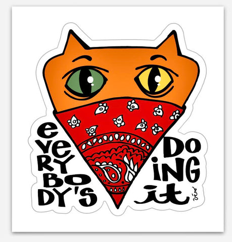 Sticker - Everybody's doing it!