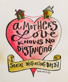 Social Distancing print - Happy Mother's Day!