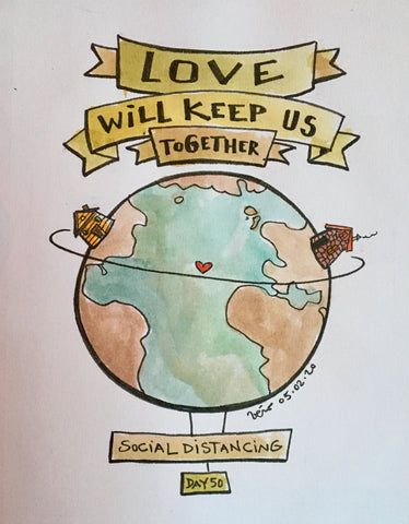 Social Distancing print - Love will keep us together