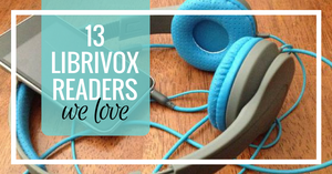 13 Librivox Readers We Love