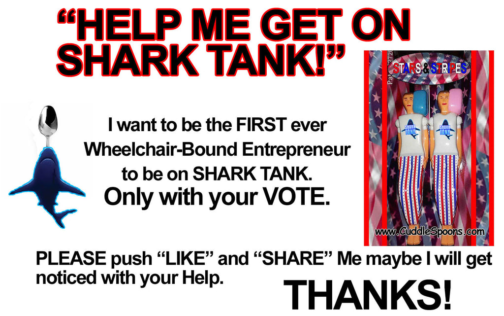 VOTE for me to be on SHARK TANK