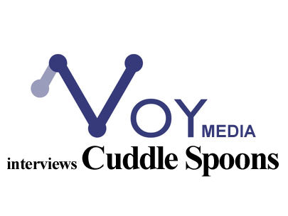 Voy Media Interview Questions  for Cuddle Spoons - Ken Vantroba.