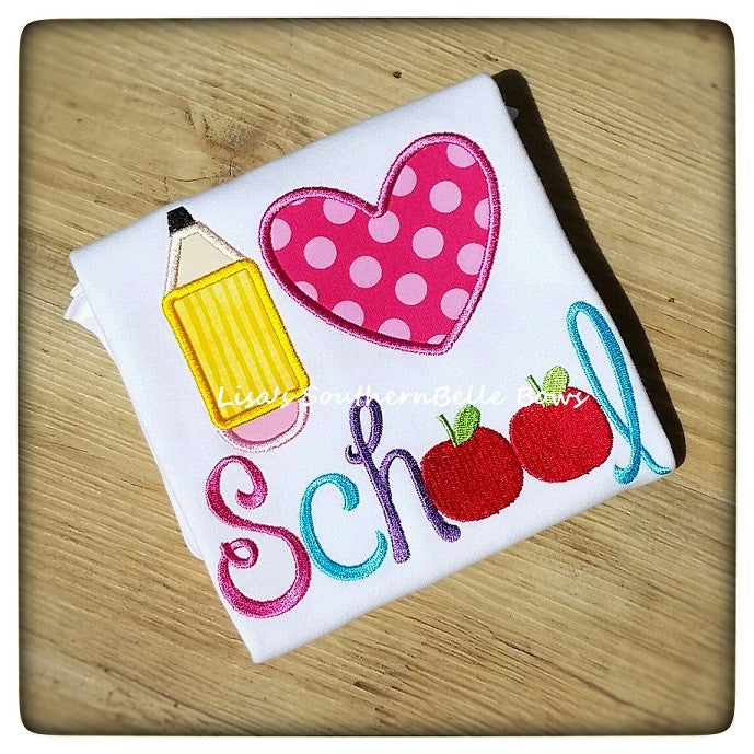 I love School, Back to School, Embroidered TShirt- New Item