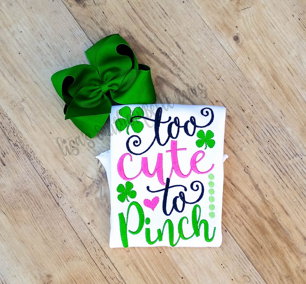 too cute to pinch, st. patricks day shirt for girls