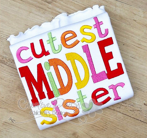 Cutest Middle Sister, Sibling Shirt