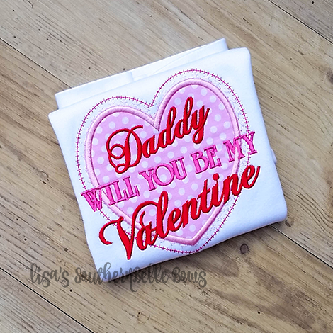 Daddy will you be my valentine, Valentines Day Shirt for Girls