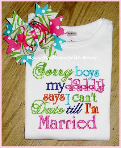 Can't Date till I'm Married, Cute Saying Embroidery TShirt