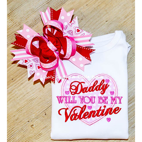 Daddy will you be my Valentine, Girls Valentines Day Shirt
