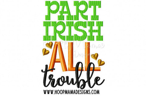 Part Irish ALL Trouble, SAMPLE SALE