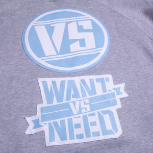 WANT VS NEED CREWNECK - HEATHER GRAY