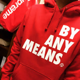 BY ANY MEANS HOODY - RED