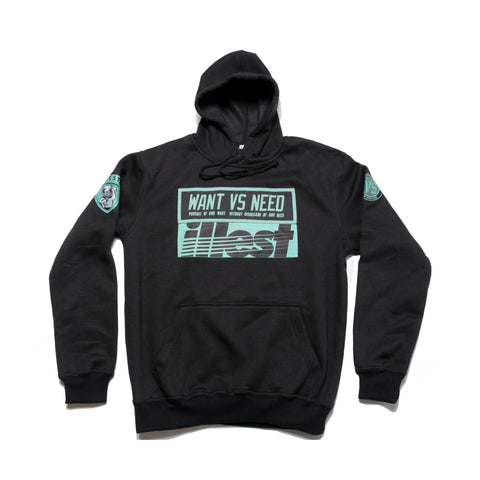 WANT VS NEED x ILLEST HOODIE - BLACK