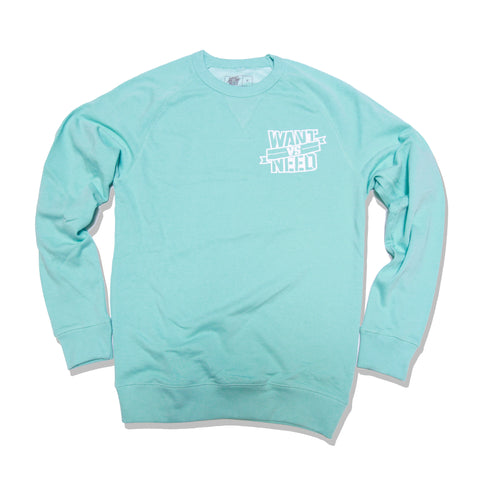 WANT VS NEED CREWNECK - TIFF