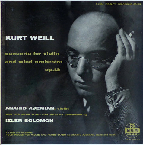 Ajemian: Weill Concerto for Violin & Wind Orchestra + Webern - MGM E3179