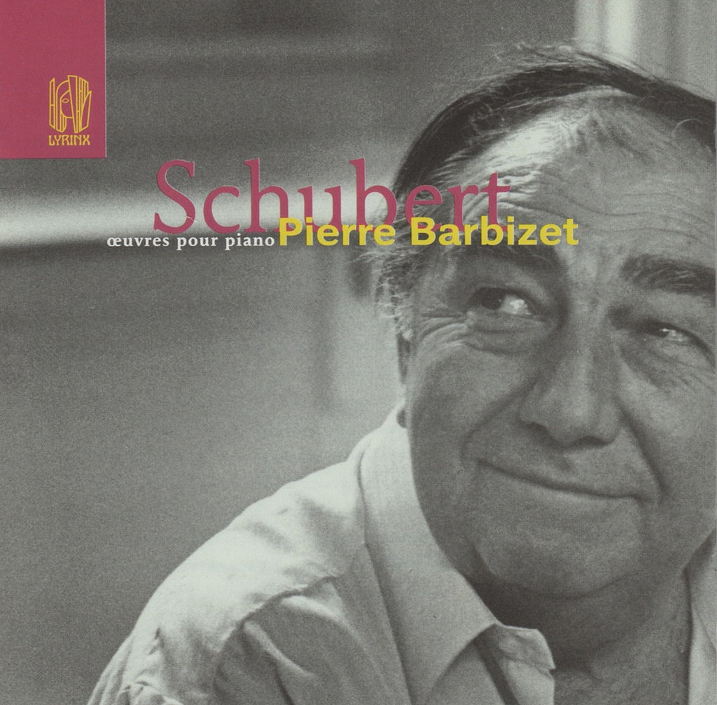 CD - Barbizet: Schubert 6 Moments Musicaux D.780, Etc.- Lyrinx LYR 080