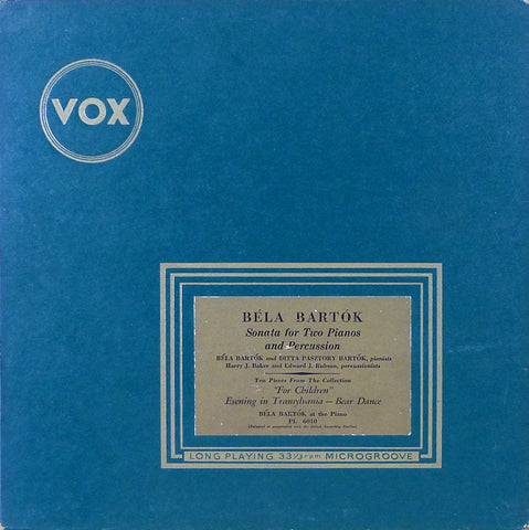 Bela & Ditta Bartok: Sonata for 2 Pianos & Percussion, etc. - Vox PL 6010