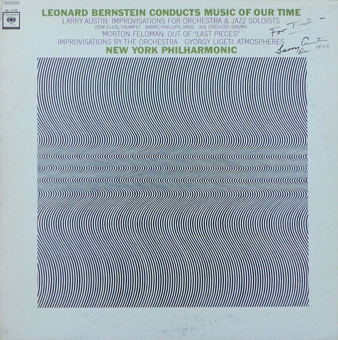 Bernstein: Music of our Time (Ligeti, Feldman, Austin) - Columbia ML 6133