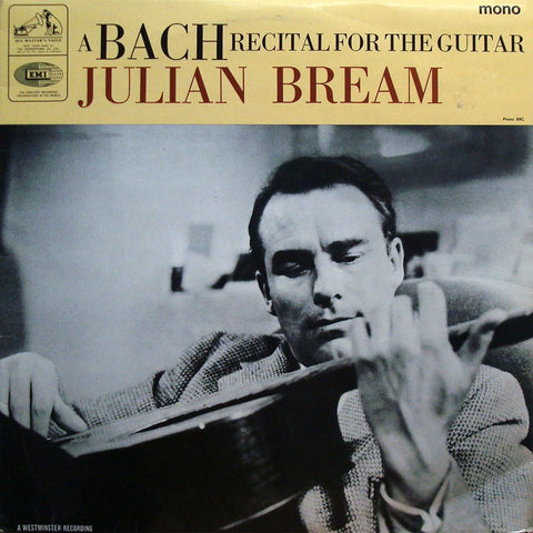 "LP - Bream: ""A Bach Recital For Guitar"" (Chaconne BWV 1004, Etc.) - HMV CLP 1929"