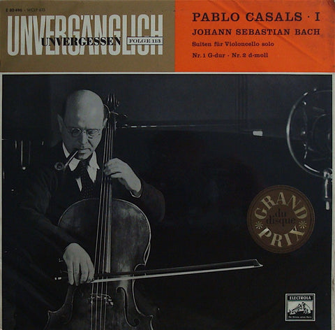 LP - Casals: Bach Suites For Solo Cello Nos. 1 & 2 - Electrola E 80496 / WCLP 635
