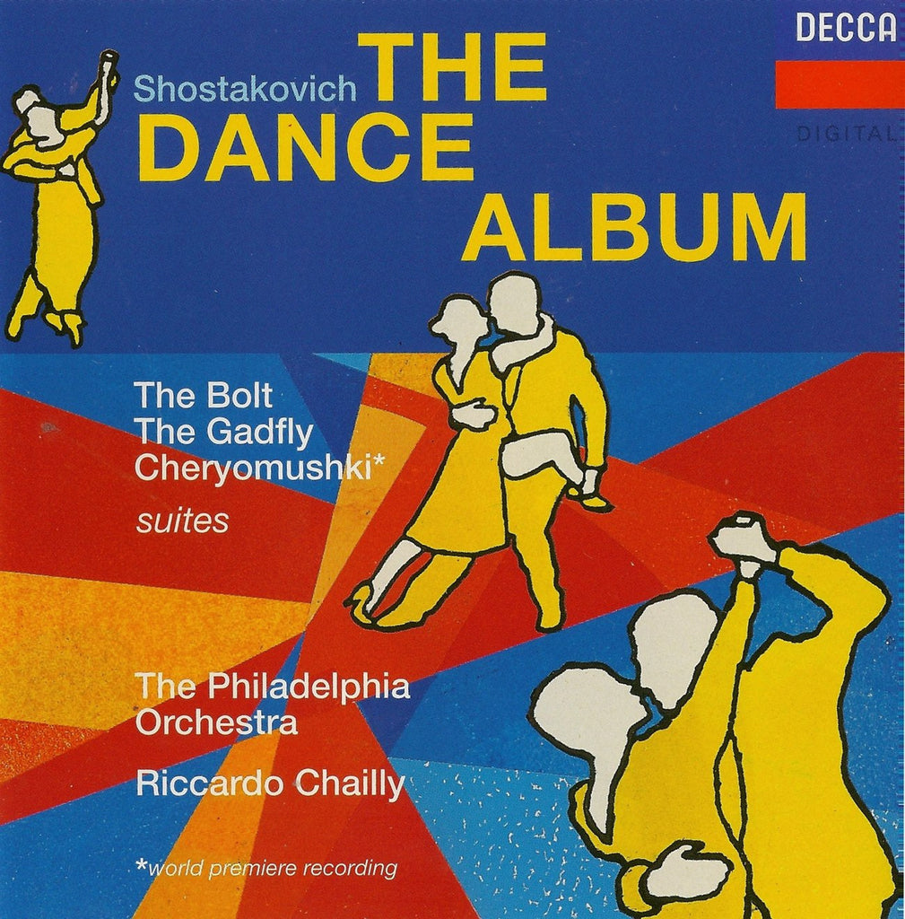 "CD - Chailly/Philadelphia O: Shostakovich ""The Dance Album"" (Bolt, Gadfly, Etc.) - Decca 452 597-2 (DDD)"