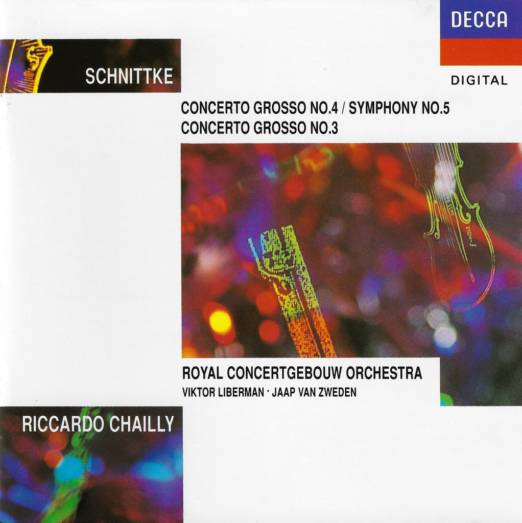 Chailly: Schnittke Concerto Grosso No. 3, etc. - Decca 430 698-2
