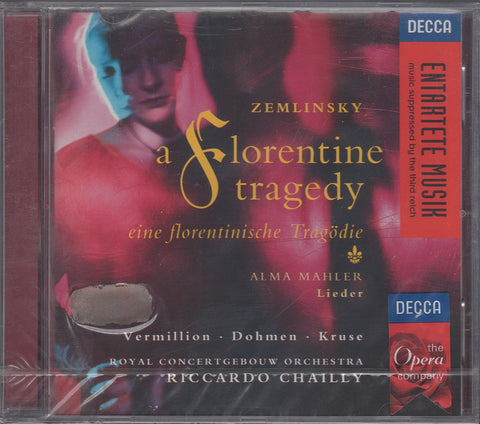 CD - Chailly: Zemlinsky A Florentine Tragedy, Etc. - Decca 455 112-2 (sealed)