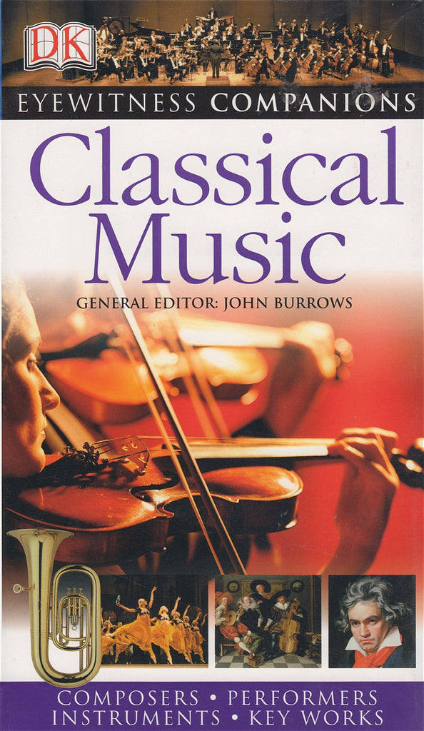 Book - Classical Music (Eyewitness Companions) – Edited By John Burrows