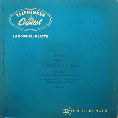 LP - Concert Arts Players: Villa-Lobos Nonetto + Quatuor - German Capitol LCE 8191