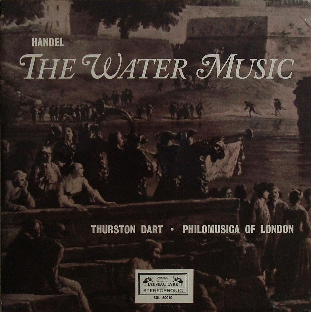 LP - Dart/Philomusica Of London: Handel The Water Music Suites I-III: L'Oiseau-Lyre SOL 60010