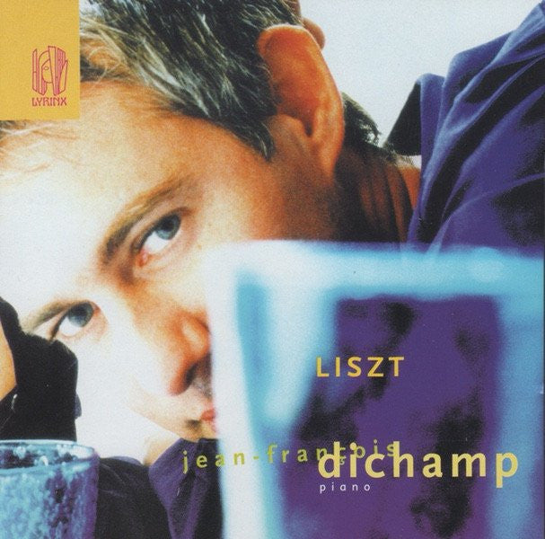 "CD - Dichamp: Liszt Recital (""Dante"" Sonata"", Ballade No. 2, Etc.) - Lyrinx LYR 176 (DDD)"