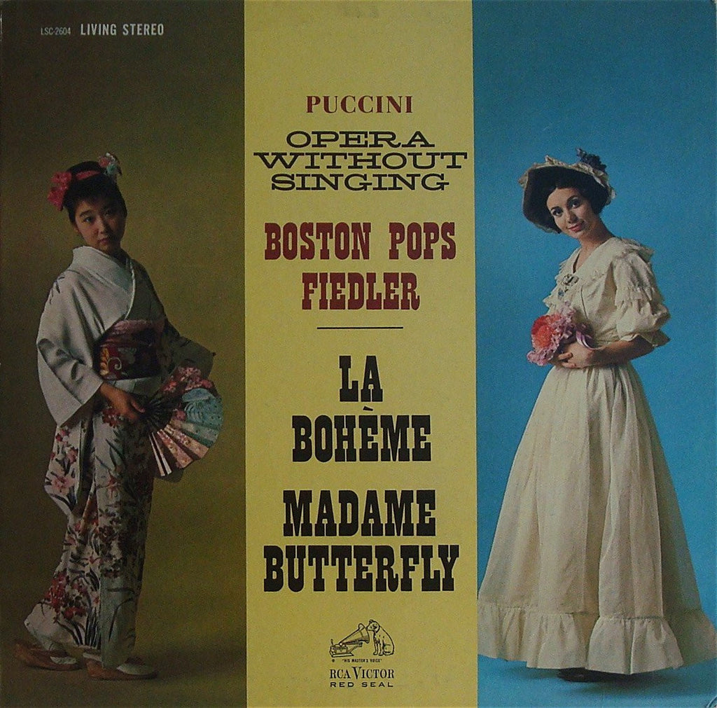 LP - Fiedler: La Bohème & Madame Butterly (without Singing) - RCA LSC-2604