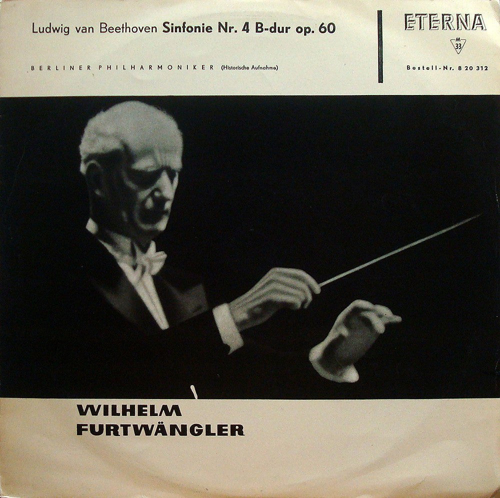"LP - Furtwangler/BPO: Beethoven Symphony No. 4 (""live"", 1943) - Eterna 820 312 (blue/white)"