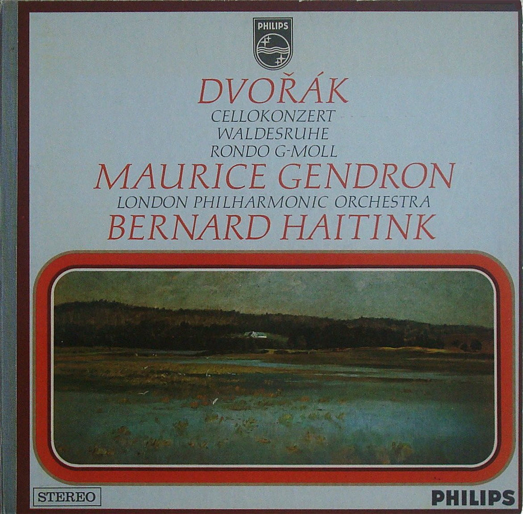 Gendron/Haitink: Dvorak Cello Concerto In B Minor Op. 104 - Philips 802 892 LY