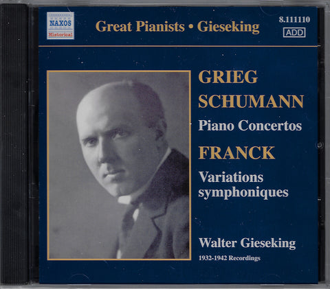 Gieseking: Grieg & Schumann Piano Concertos, etc. - Naxos 8.111110 (sealed)