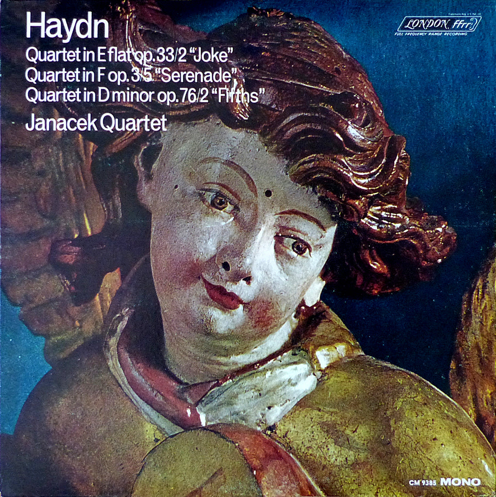 "Janacek Quartet: Haydn 3 SQs (""Joke"", ""Fifths"", etc.) - London CM 9385"