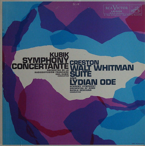 LP - Kubik: Symphony Concertante / Creston: Walt Whitman Suite, Etc. - RCA LM-2426