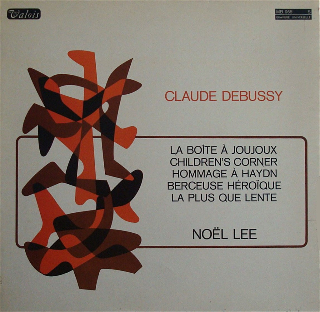 LP - Noel Lee: Debussy Recital (Children's Corner, Etc.) - Valois MB 965