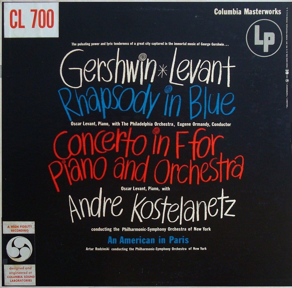 LP - Levant: Gershwin Concerto In F + Rhapsody In Blue, Etc. - Columbia CL 700