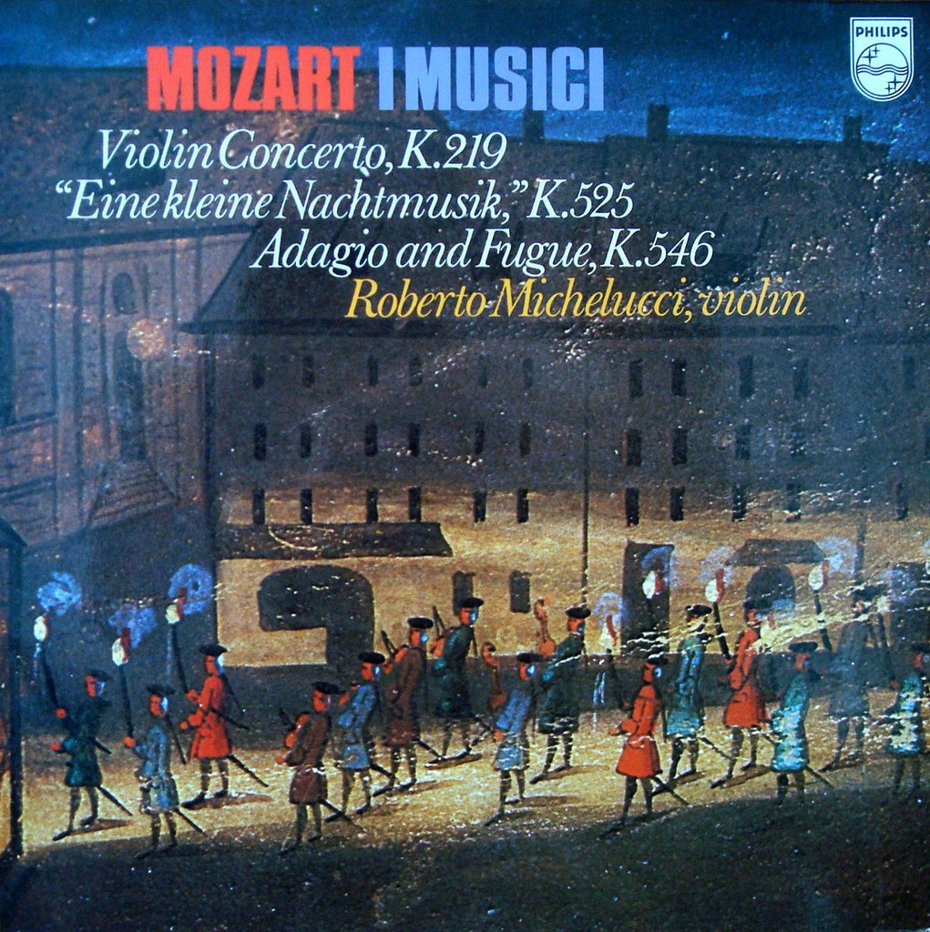 LP - Michelucci: Mozart Violin Concerto K. 219 + K. 525 And K. 546 - Philips 6500 537