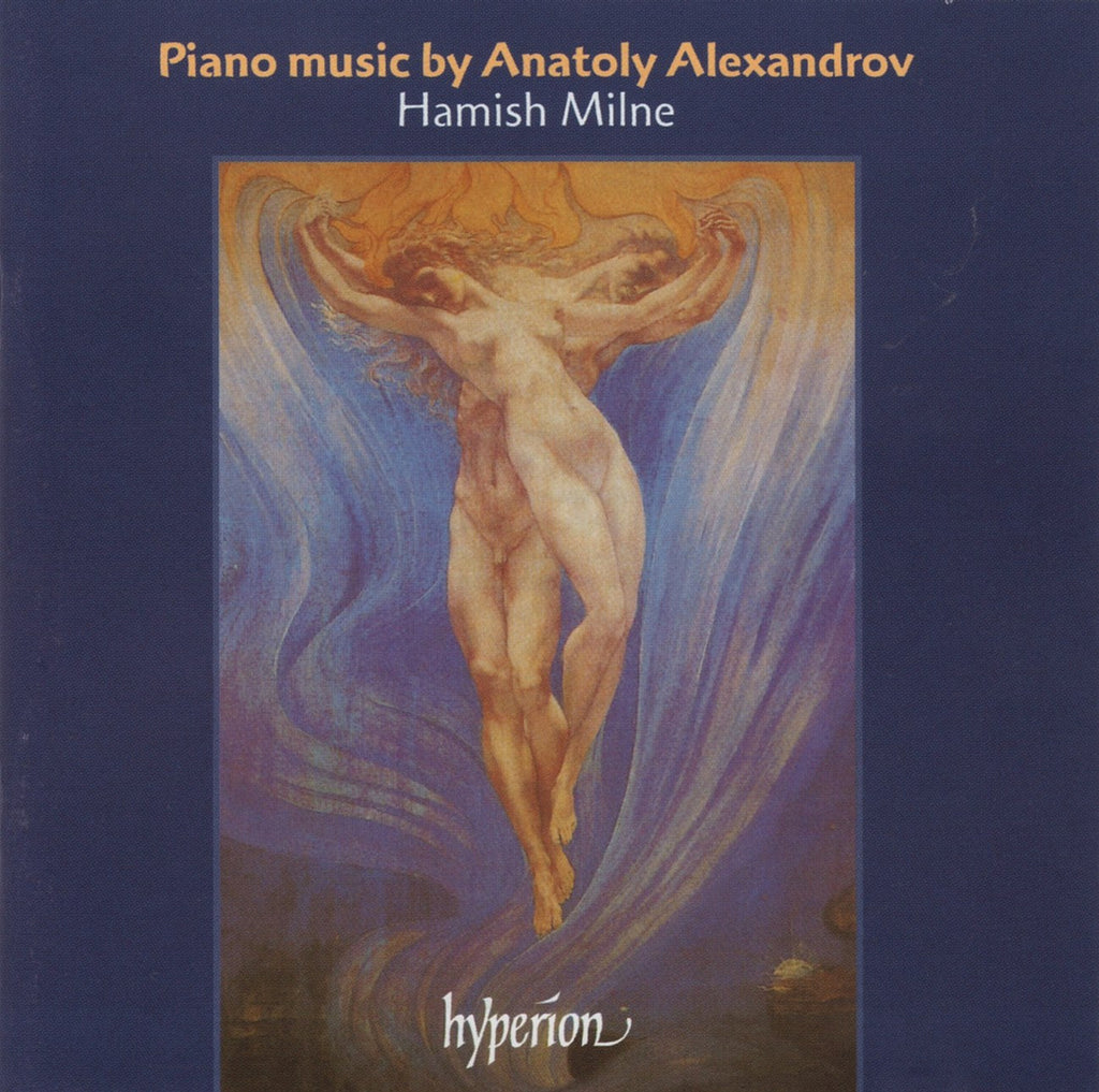 CD - Milne: Piano Music Of Anatoly Alexandrov - Hyperion CDA67328 (DDD)