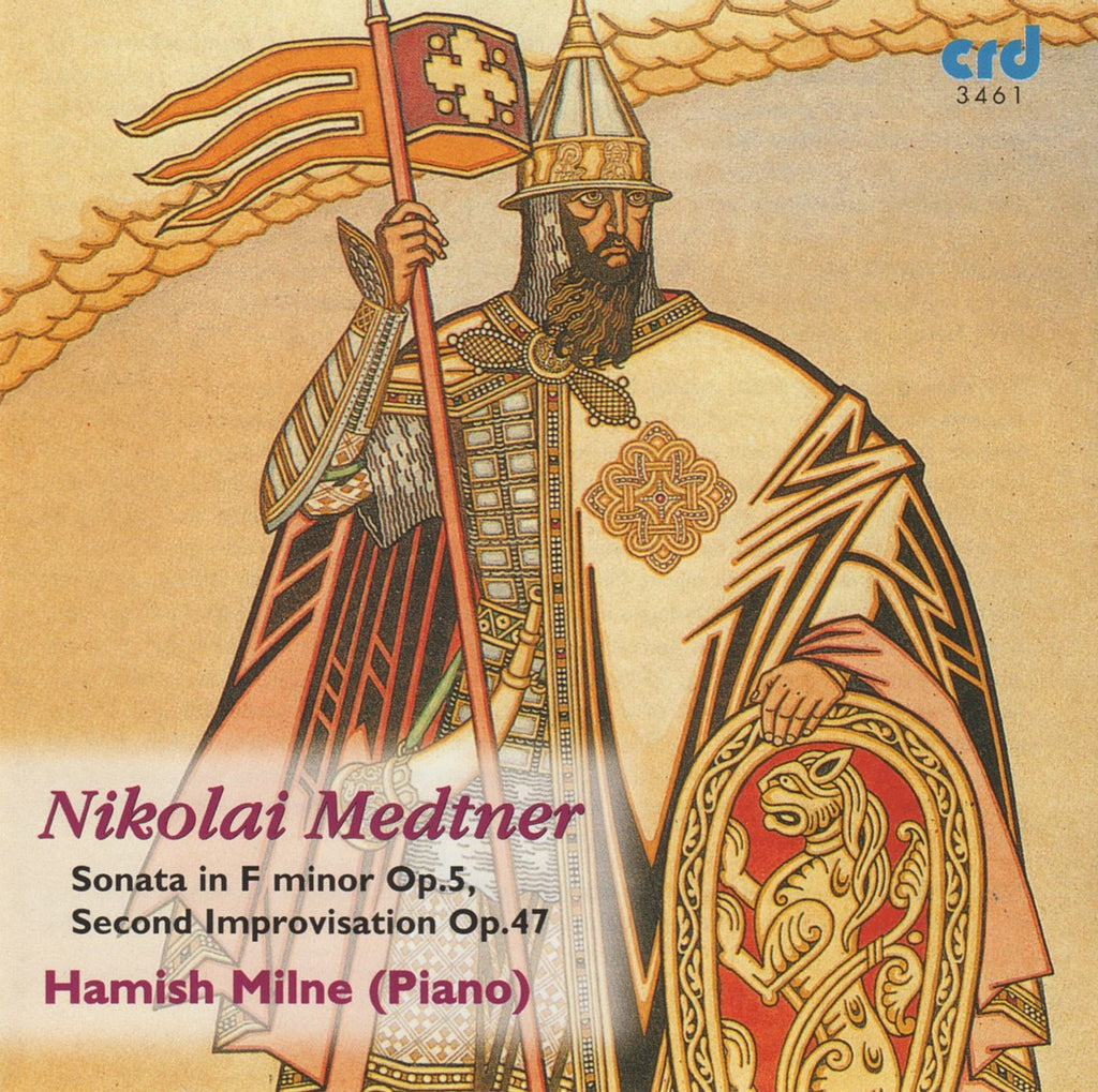 CD - Milne: Medtner Piano Sonata Op. 5 + Second Improvisation Op. 47 - CRD 3461