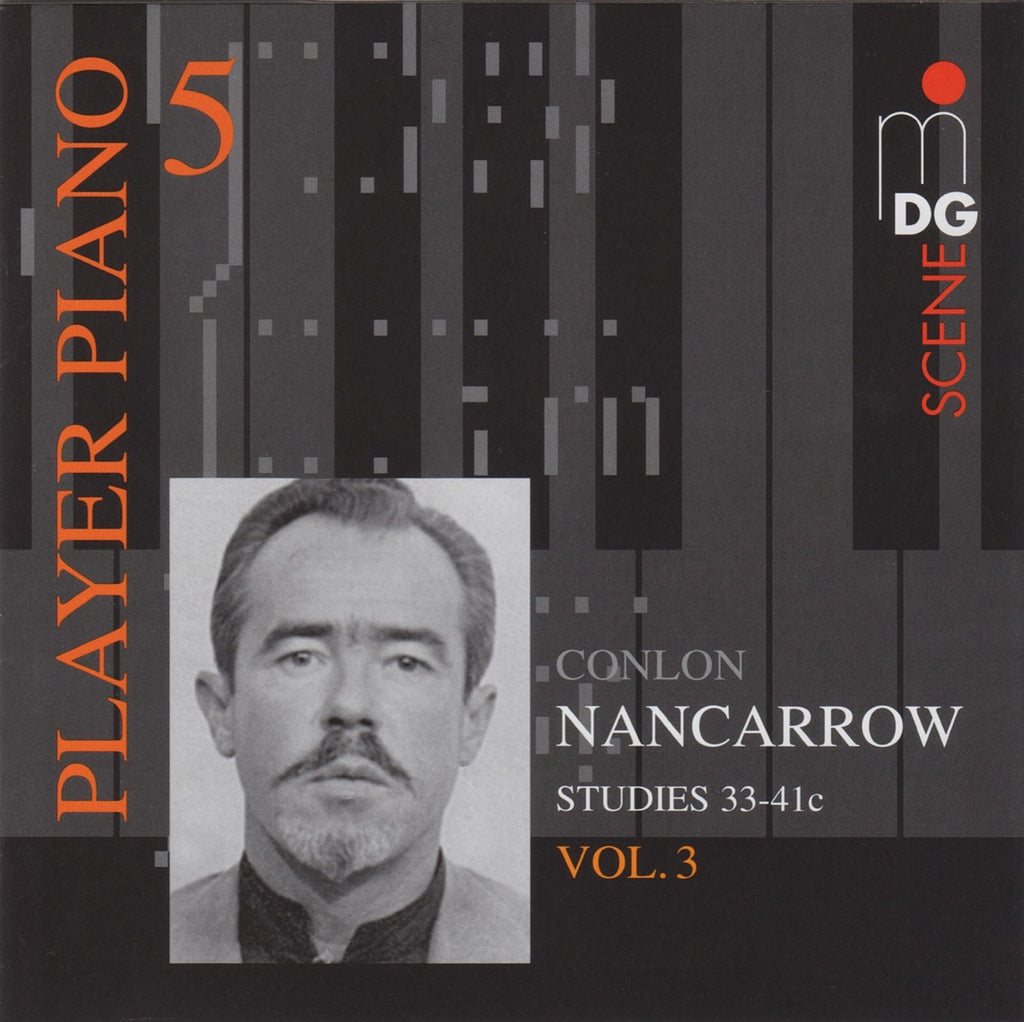 "CD - Nancarrow: ""Player Piano 5"" (Studies 33-41c) - MDG MDG 645 1405-2 (DDD)"