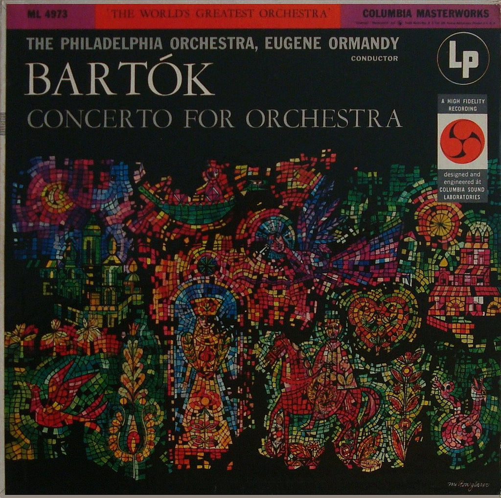 LP - Ormandy: Bartok Concerto For Orchestra (r. 1954) - Columbia Masterworks ML 4973