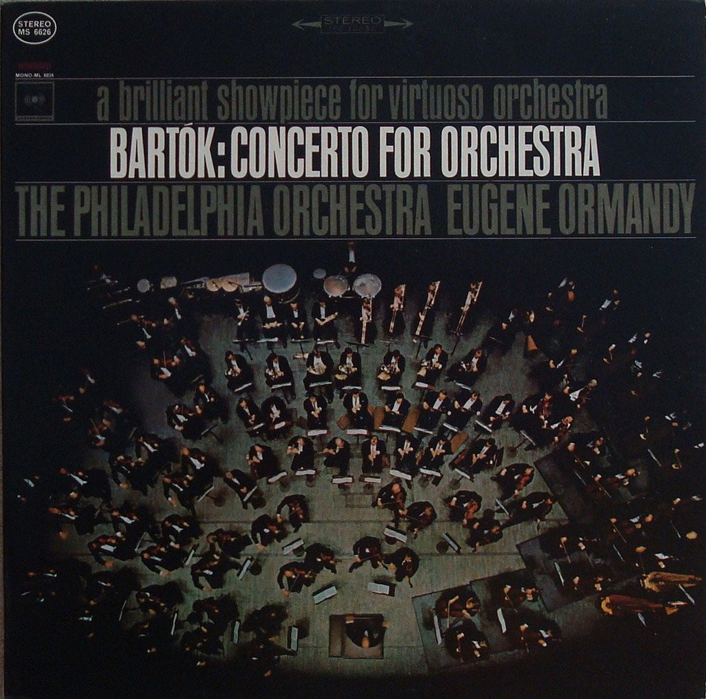 LP - Ormandy: Bartok Concerto For Orchestra - Columbia Masterworks MS 6626, NM
