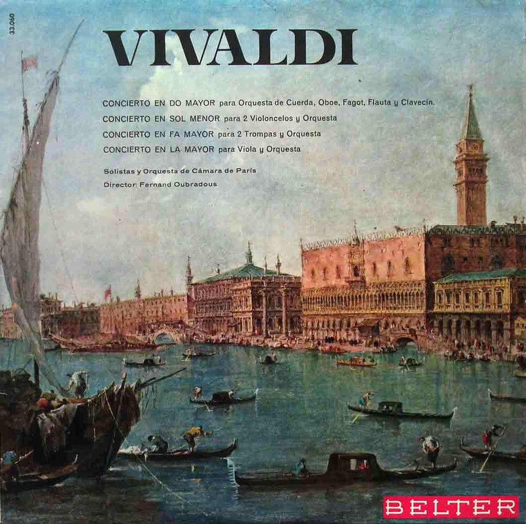 LP - Oubradous/CO Of Paris: Vivaldi Concerti For Diverse Instruments - Belter 33.060