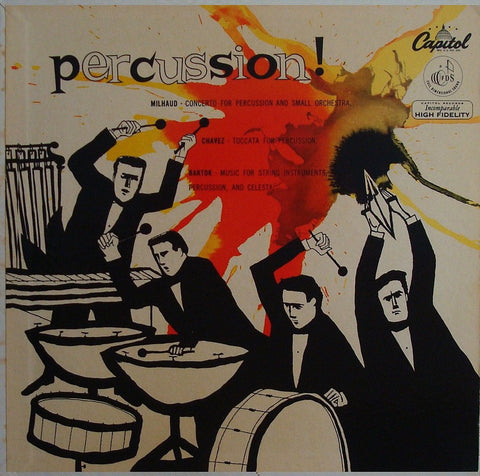 "LP - ""Percussion!"": Bartok, Milhaud, Chavez - Capitol P 8299 - Stunning; NM Copy"