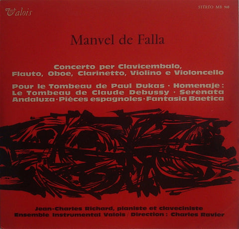 LP - Jean-Charles Richard: Falla Harpsichord Concerto + Piano Works - Valois MB 940